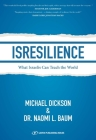 Isresilience: What Israelis Can Teach the World Cover Image