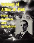 Writings of Arthur W. Pink from Booklets and Pamphlets Cover Image