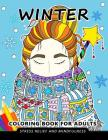 Winter Coloring Book for Adults: Stress-relief Coloring Book For Grown-ups, Men, Women Cover Image