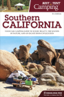 Best Tent Camping: Southern California: Your Car-Camping Guide to Scenic Beauty, the Sounds of Nature, and an Escape from Civilization Cover Image