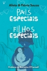 Pais especiais, filhos especiais Cover Image