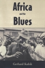 Africa and the Blues (American Made Music) Cover Image