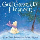 God Gave Us Heaven Cover Image