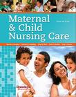 Maternal & Child Nursing Care [With Access Code] Cover Image
