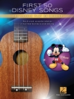 First 50 Disney Songs You Should Play on Ukulele Songbook Cover Image
