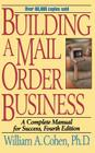 Building a Mail Order Business: A Complete Manual for Success Cover Image