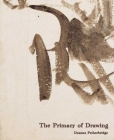 The Primacy of Drawing: Histories and Theories of Practice Cover Image