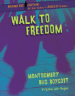 Walk to Freedom: Montgomery Bus Boycott Cover Image
