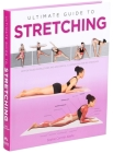 Ultimate Guide to Stretching Cover Image