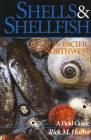 Shells and Shellfish of the Pacific Northwest Cover Image