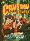 Caveboy Is Bored! Cover Image