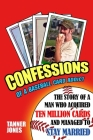 Confessions of a Baseball Card Addict Cover Image