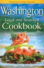Washington Local and Seasonal Cookbook (American Culinary Kitchen) Cover Image