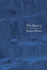 The Quarry: Essays Cover Image