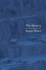 The Quarry: Essays Cover Image