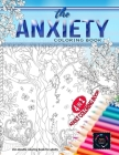 4 in 1 Adult coloring book - The Anxiety coloring book - a Zen doodle coloring book for adults: Coloring books for adults relaxation: an adult colorin Cover Image
