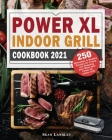 Power XL Indoor Grill Cookbook 2021 Cover Image