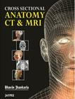 Cross Sectional Anatomy CT and MRI Cover Image