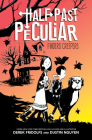 Finders Creepers (Half Past Peculiar, Book 1) Cover Image