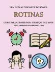 Livro para colorir para crianças de 2 anos (Rotinas): Este livro tem 40 páginas coloridas com linhas extra espessas para reduzir a frustração e melhor Cover Image