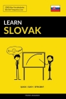 Learn Slovak - Quick / Easy / Efficient: 2000 Key Vocabularies Cover Image