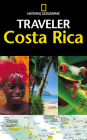 National Geographic Traveler: Costa Rica Cover Image
