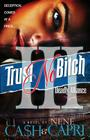 Trust No Bitch 3: Deadly Alliance Cover Image