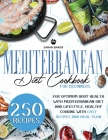 Mediterranean Diet Cookbook for Beginners: Optimum Body Health with Mediterranean Diet. Healthy Cooking with Easy Recipes and Meal Plan: Enjoy Mediter Cover Image
