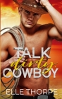 Talk Dirty, Cowboy Cover Image
