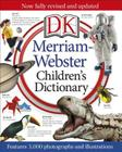 Merriam-Webster Children's Dictionary: Features 3,000 Photographs and Illustrations Cover Image