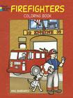 Firefighters Coloring Book (Dover Coloring Books) Cover Image