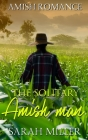 The Solitary Amish Man Cover Image