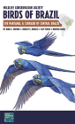 Wildlife Conservation Society Birds of Brazil: The Pantanal & Cerrado of Central Brazil (Wcs Birds of Brazil Field Guides) Cover Image