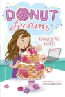 Ready to Roll! (Donut Dreams #6) Cover Image