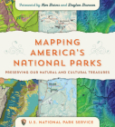 Mapping America's National Parks: Preserving Our Natural and Cultural Treasures Cover Image