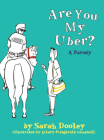 Are You My Uber?: A Parody Cover Image