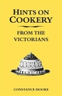 Hints on Cookery from the Victorians Cover Image