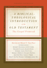 A Biblical-Theological Introduction to the Old Testament: The Gospel Promised Cover Image