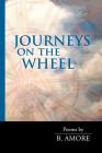 Journeys on the Wheel (Via Folios #141) Cover Image
