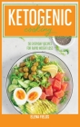 Clean Keto Diet Cookbook: 50 Everyday Recipes For Rapid Weight Loss Cover Image