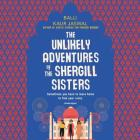 The Unlikely Adventures of the Shergill Sisters Lib/E Cover Image