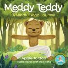 Meddy Teddy: A Mindful Journey Cover Image