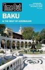 Time Out Baku: And the Best of Azerbaijan Cover Image