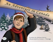 An Adventure in Canada Dyslexic Edition: Dyslexic Font Cover Image
