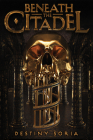Beneath the Citadel Cover Image