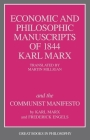 The Economic and Philosophic Manuscripts of 1844 and the Communist Manifesto (Great Books in Philosophy) Cover Image