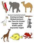 Deutsch-Aserbaidschanisch Zweisprachiges Bildwörterbuch der Tiere für Kinder Cover Image