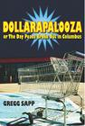 Dollarapalooza or the Day Peace Broke Out in Columbus Cover Image