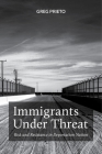 Immigrants Under Threat: Risk and Resistance in Deportation Nation (Latina/O Sociology #5) Cover Image