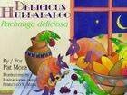 Pachanga Deliciosa / Delicious Hulabaloo Cover Image